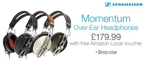 Sennheiser Momentum Headphones for £179.99 with Free Amazon Local Voucher